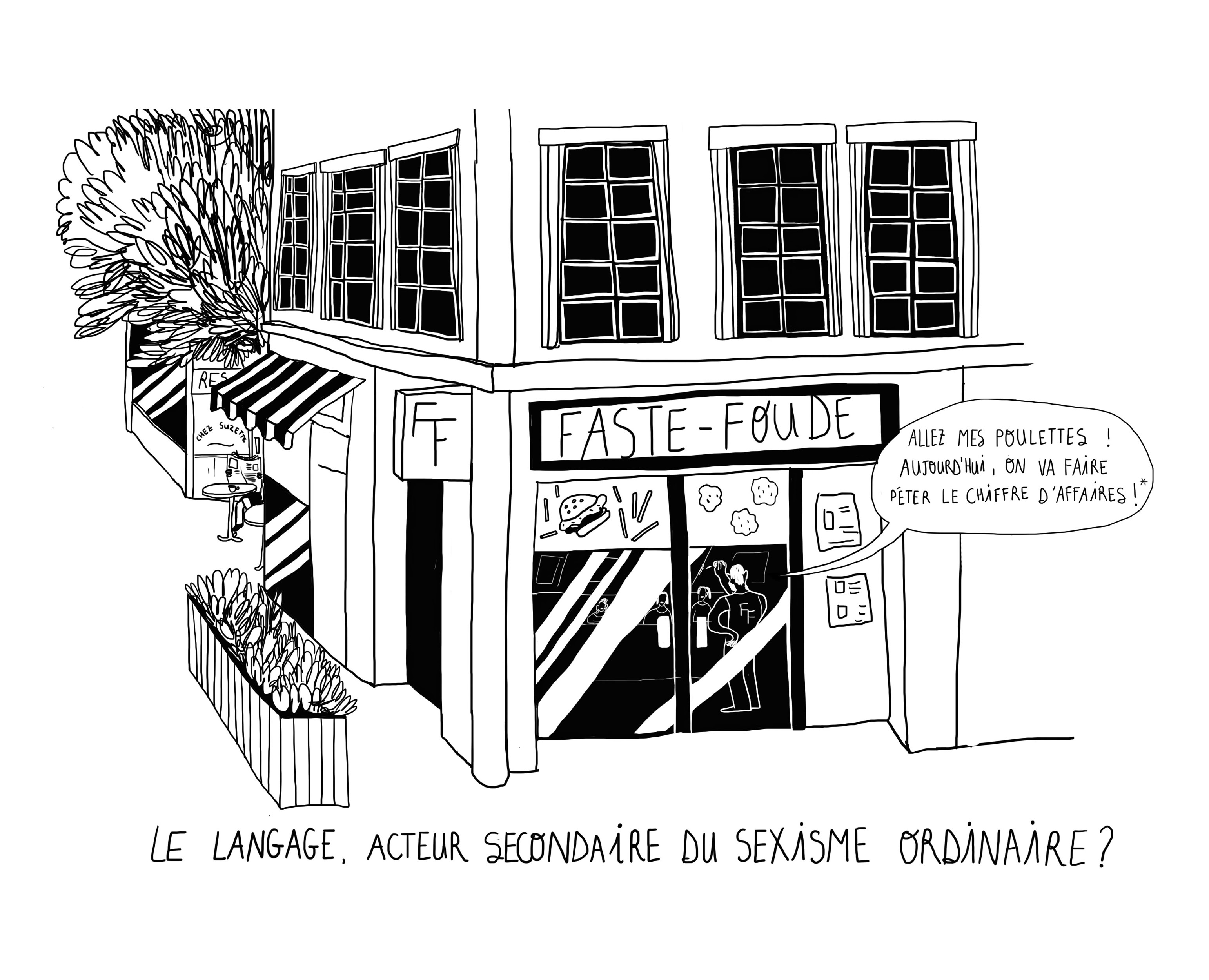 Illustrations de Laura Olivieri sur l'Écriture inclusive, les débats qu'elle provoque autour des questions du sexisme, du féminisme et de la langue française